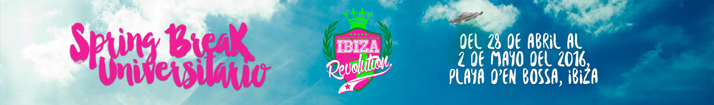 Ibiza Revolution spring break 2016